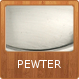 Click to Shop Pewter